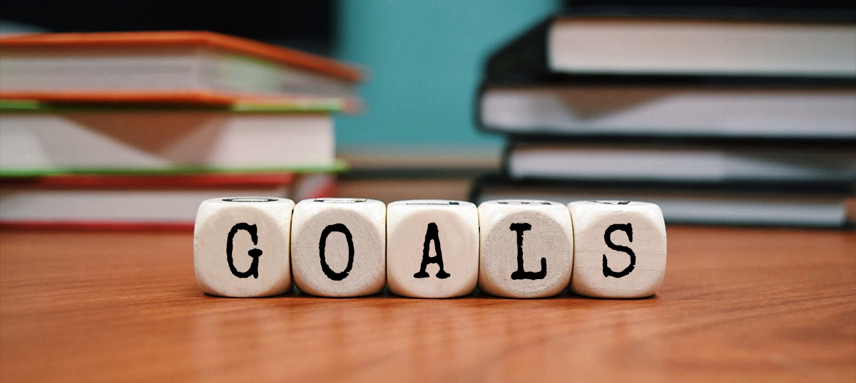 Setting GOALS is important for motivation
