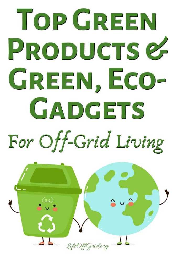 Green Products Ideas