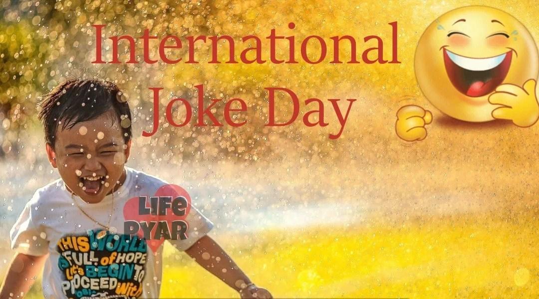 2019 International Joke Day 1 July