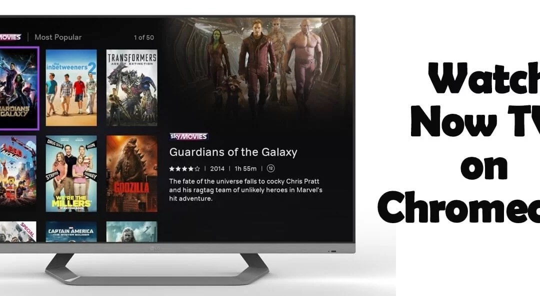 How to Setup & Watch NOW TV on Chromecast