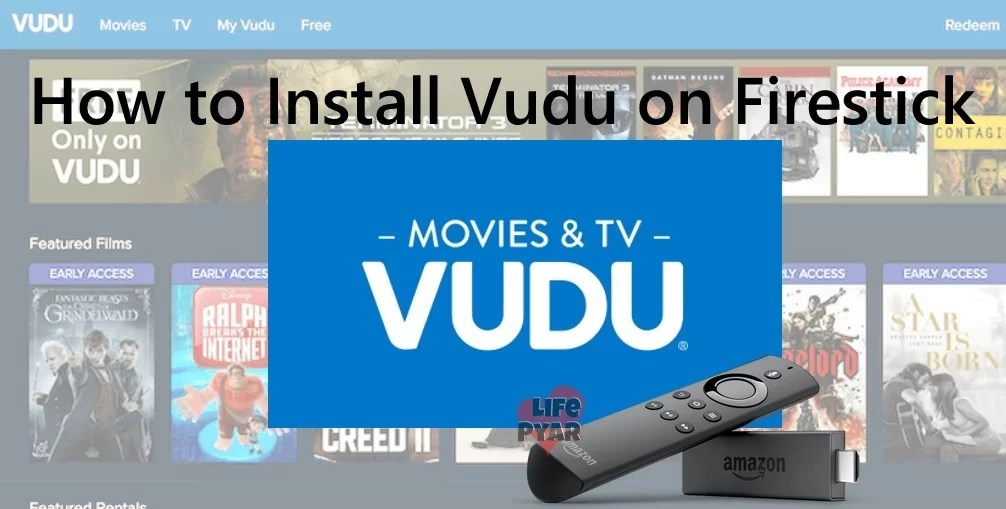 How to Install Vudu on Firestick/Fire TV? [Guide]
