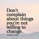 Don't Complain About Things…