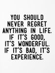 You Should Never Regret ...