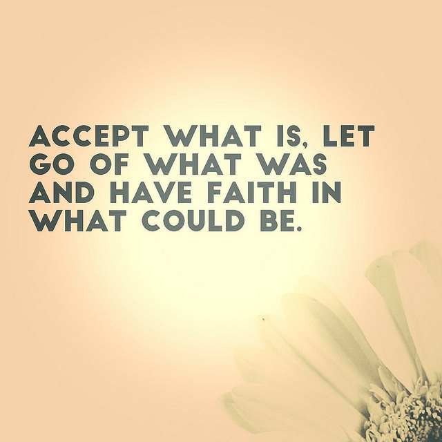 Accept What Is.....
