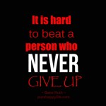 It Is Hard To Beat A Person…