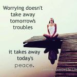 Worrying Doesn't Take Away...