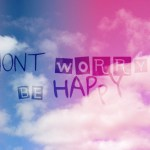 Don't Worry…