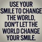 Use Your Smile To....