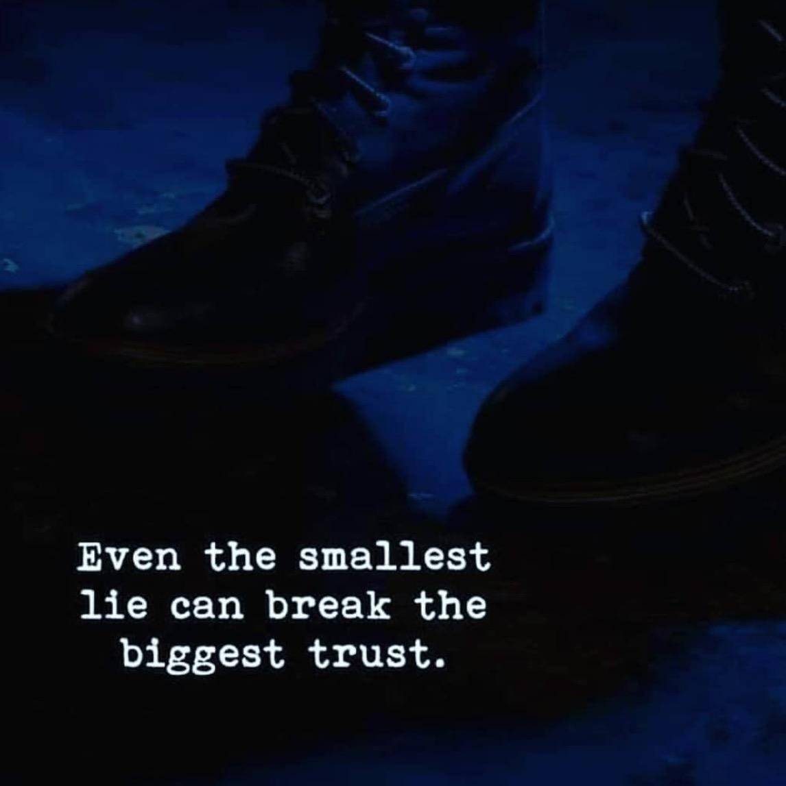 Even The Smallest Lie