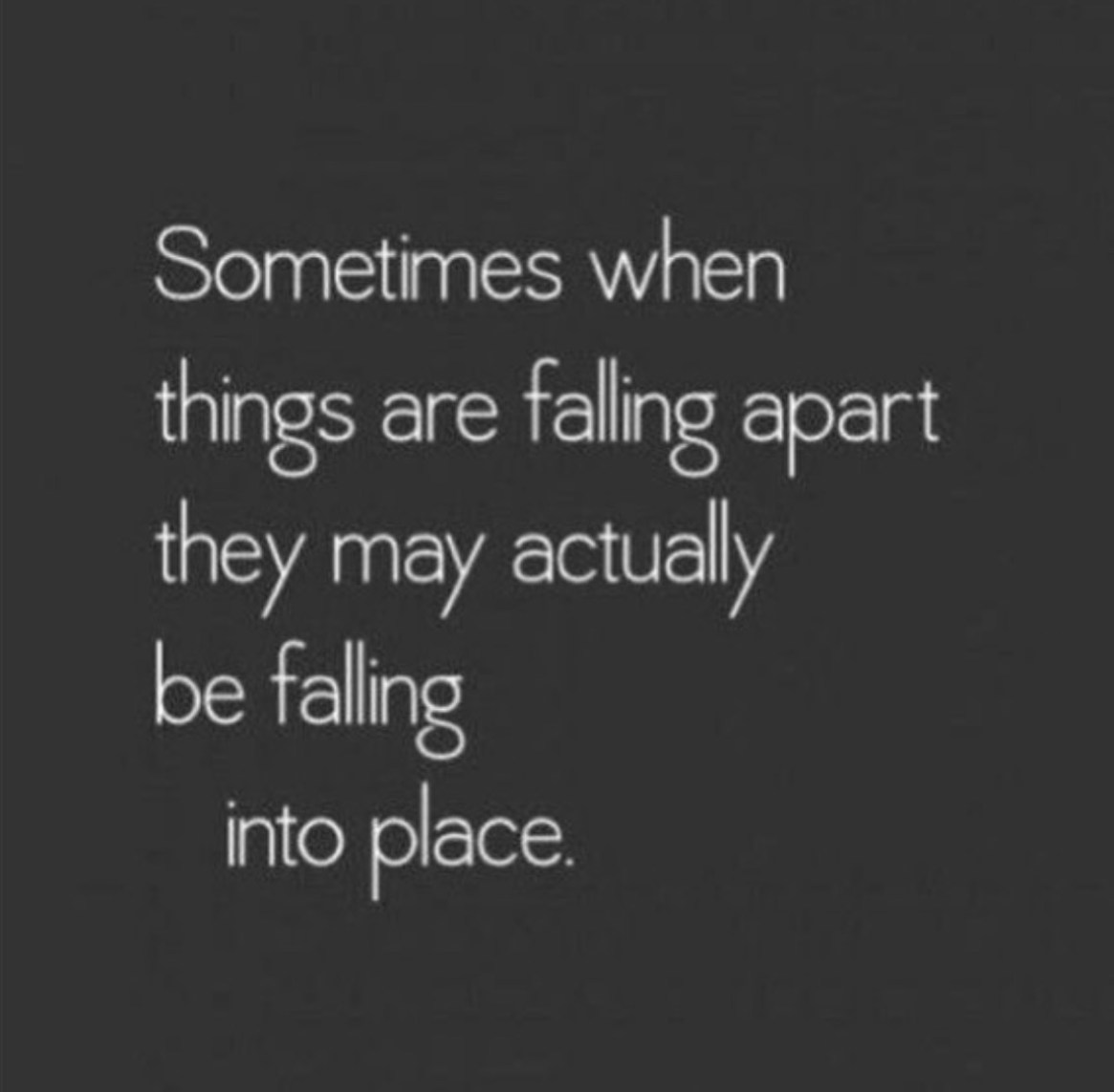 Sometimes When Things Are