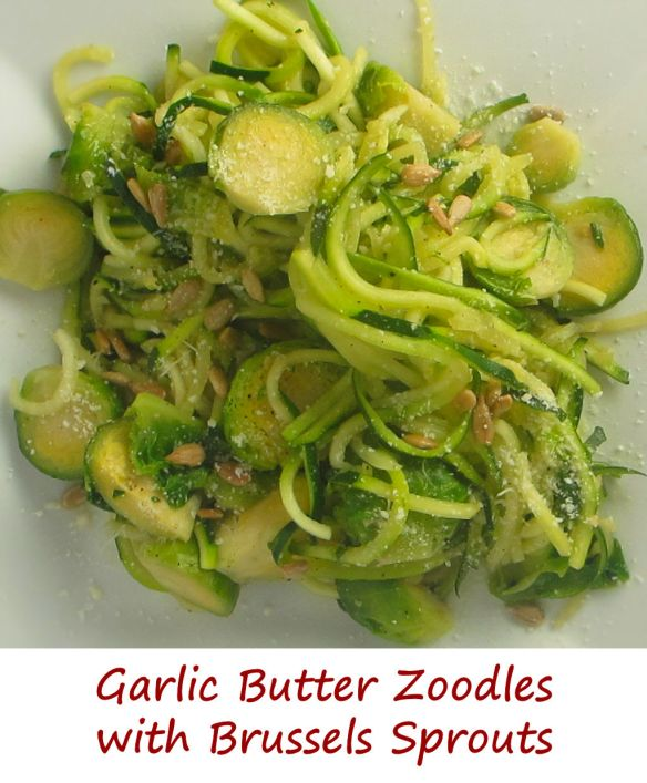 Garlic Butter Zoodles with Brussels Sprouts