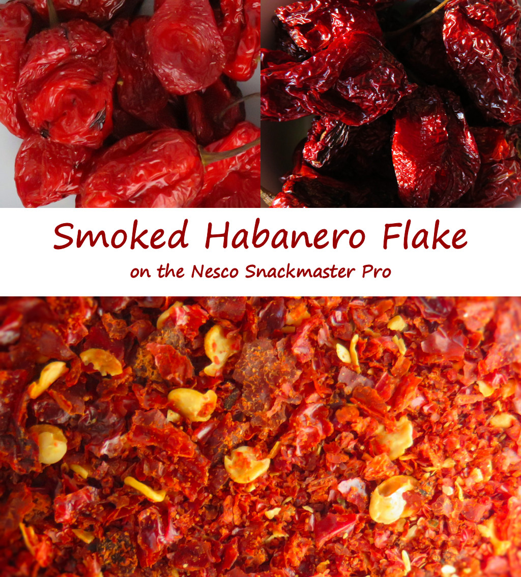 Smoked Habanero Flake on the Nesco Snackmaster Pro - Life's