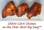 Chik'N-Lik'N Chicken on the Char-Broil Big Easy™