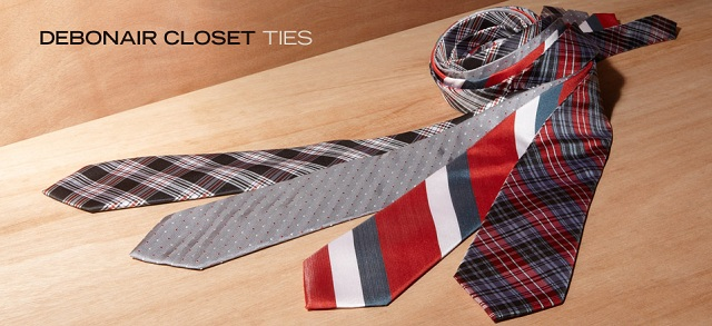 Debonair Closet Ties at MYHABIT