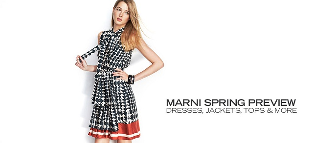 MARNI Spring Preview Dresses, Jackets, Tops & More at MYHABIT