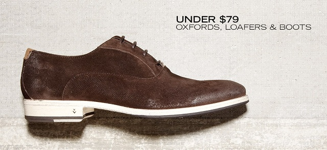 Under $79 Oxfords, Loafers & Boots at MYHABIT