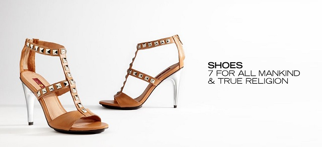Shoes 7 For All Mankind & True Religion at MYHABIT