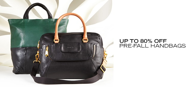 Up to 80 Off Pre-Fall Handbags at MYHABIT