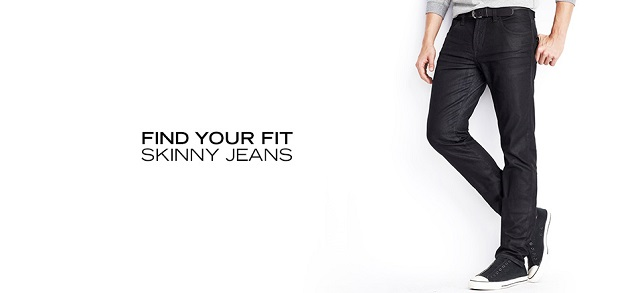 Find Your Fit Skinny Jeans at MYHABIT