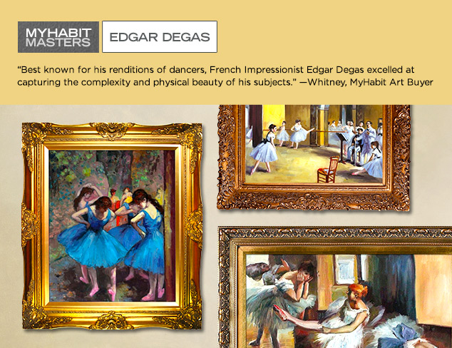 MyHabit Masters: Edgar Degas at MYHABIT