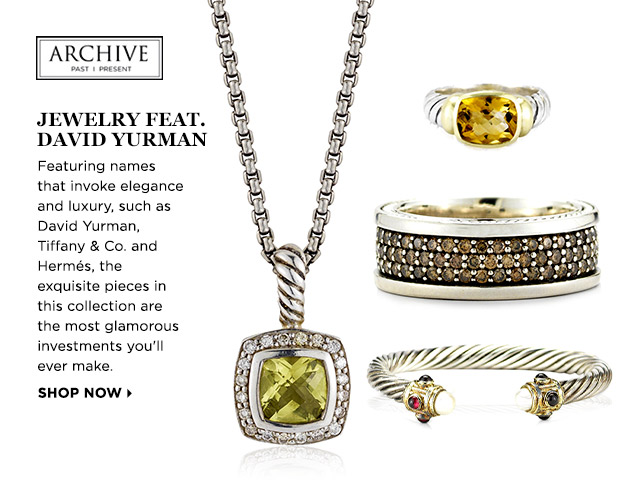 ARCHIVE: Jewelry feat. David Yurman at MYHABIT