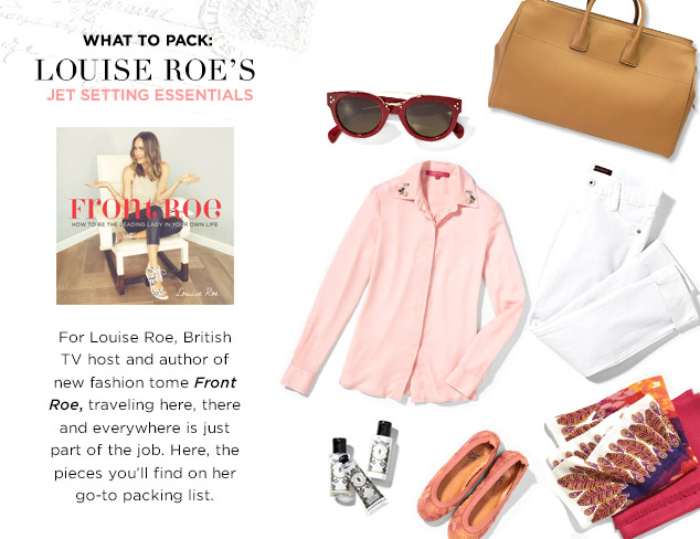 What to Pack Louise Roe's Jet Setting Essentials at MYHABIT