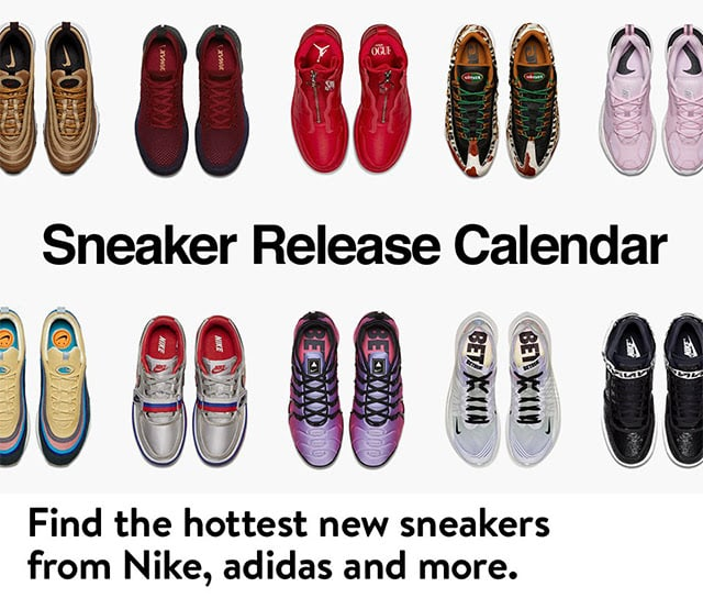 Introducing the sneaker drops calendar.