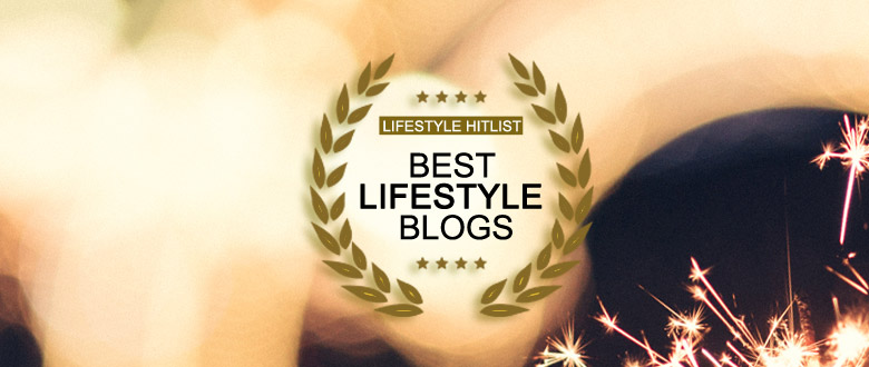 lshl best lifestyle blogs - Best Lifestyle Blogs From Around the World – 2018