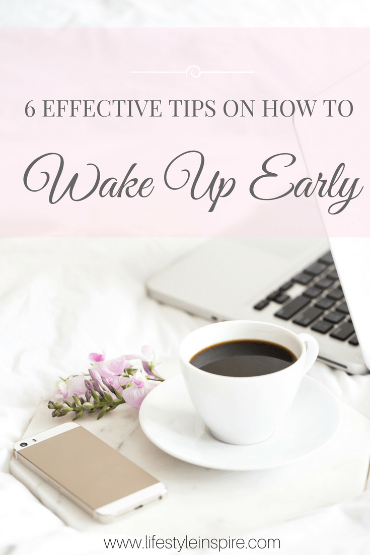 6 Effective Tips On How To Wake Up Early