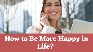 How to be more happy, healthy and motivated in life