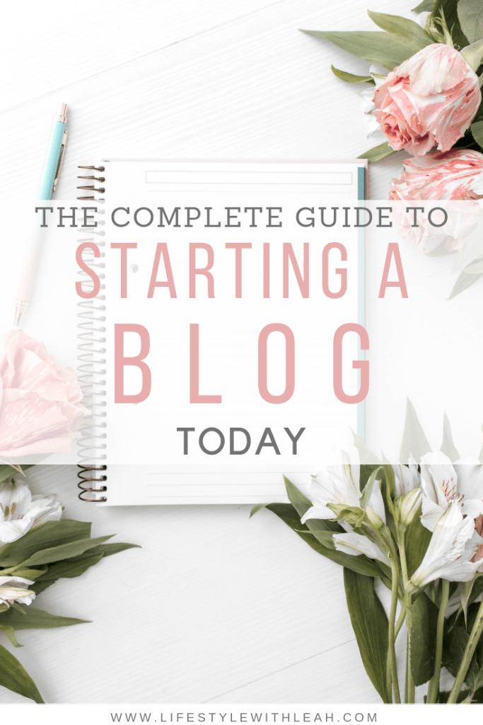 Complete Guide to Starting a Blog Today