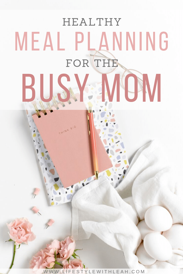 healthy meal planning for the busy mom