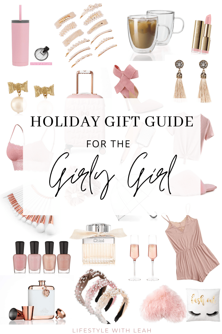 Holiday Gift Guide for the Girly Girl
