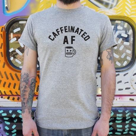 Caffeinated AF Shirt