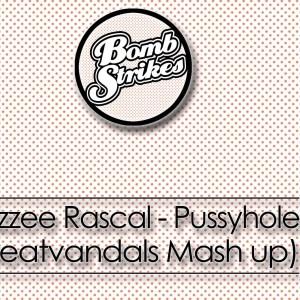 Dizzee Rascal – Pussyhole (Beatvandals Mash-up)