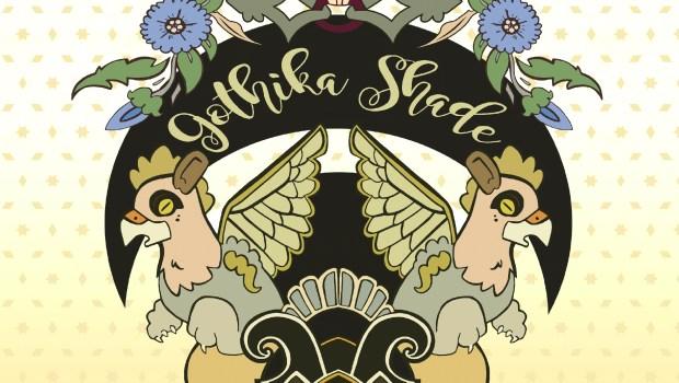 Gothika Shade - The Birth of the Huma Bird EP