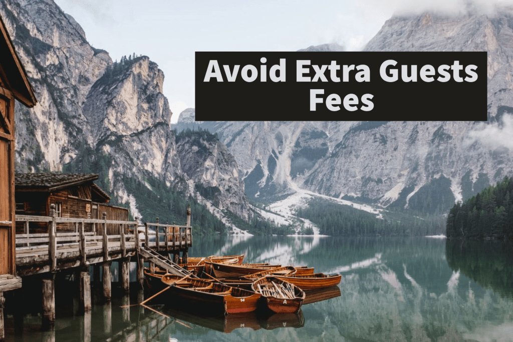 Book directly-Avoid Extra Guests Fees