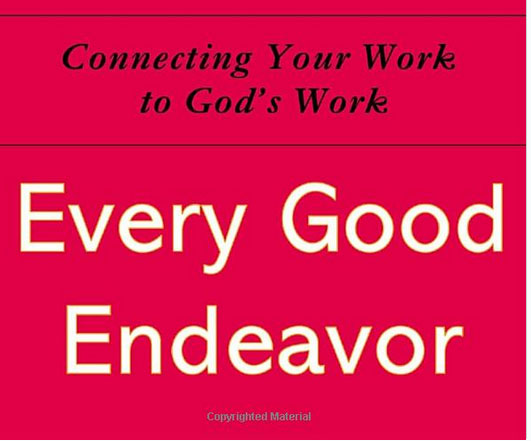 every good endeavor