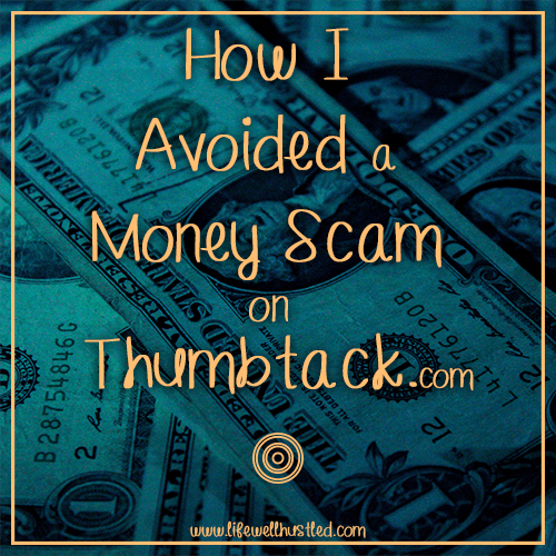 How I Avoided a Money Scam on Thumbtack.com