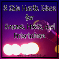Side Hustle Ideas for Emcees, Hosts, and Entertainers