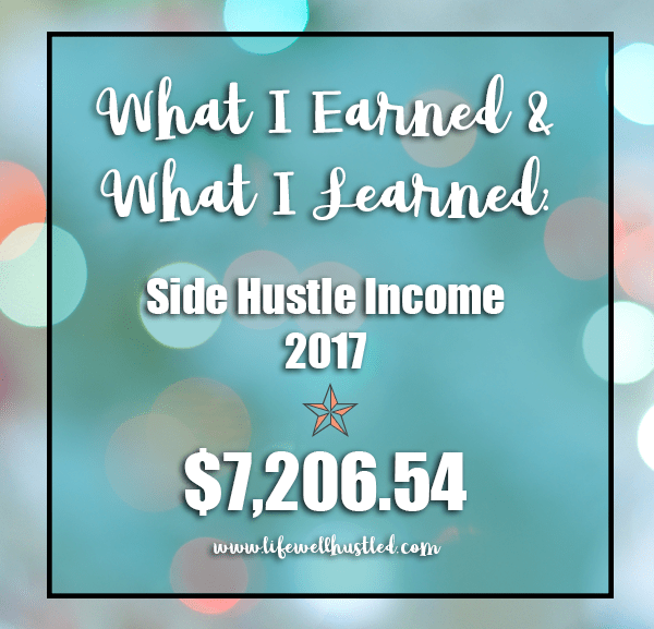 What I Earned and What I Learned: the Side Hustle Income of 2017