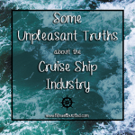 3 Unpleasant Truths About the Cruise Ship Industry
