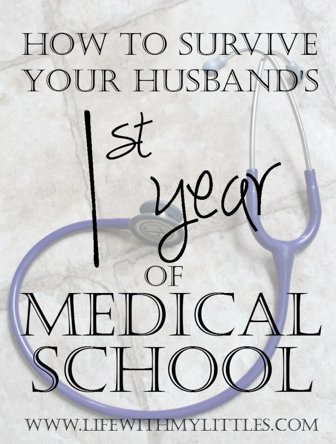 How to Survive Your Husband's First Year of Medical School