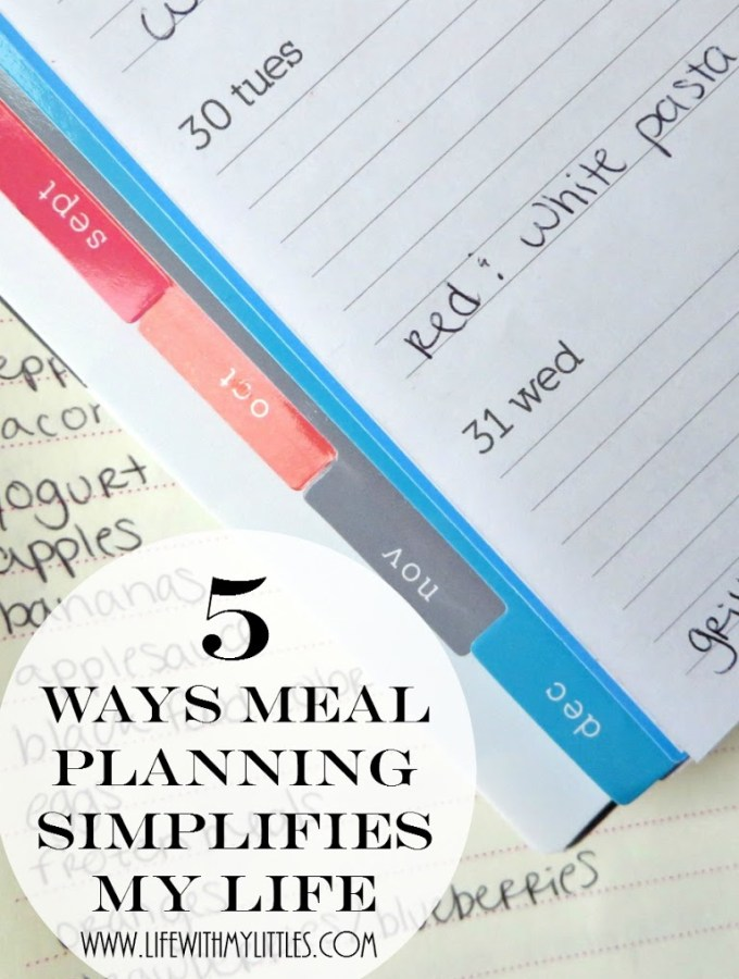 5 Ways Meal Planning Simplifies My Life