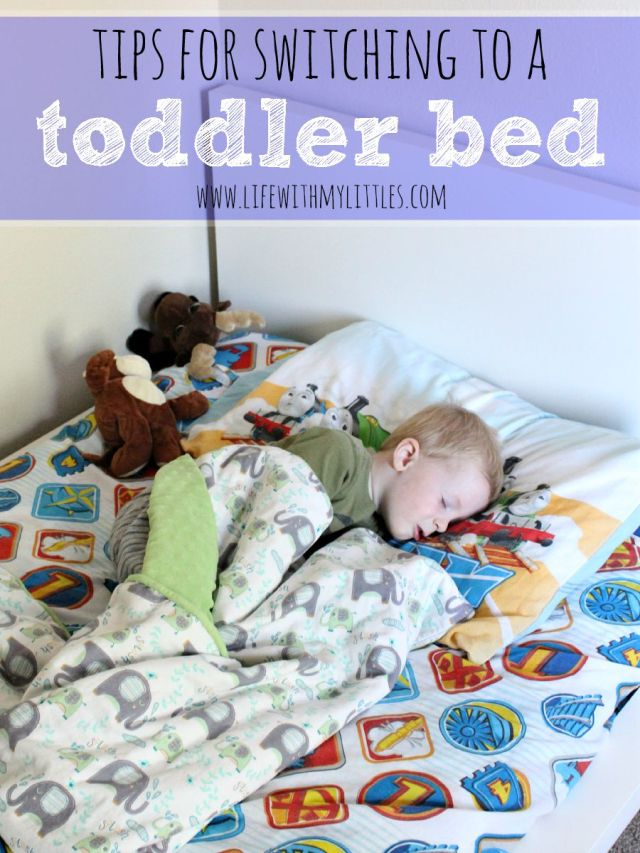 Tips For Switching to a Toddler Bed - Life With My Littles