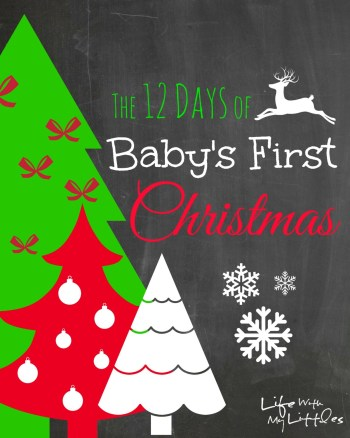 12 days of baby's first christmas