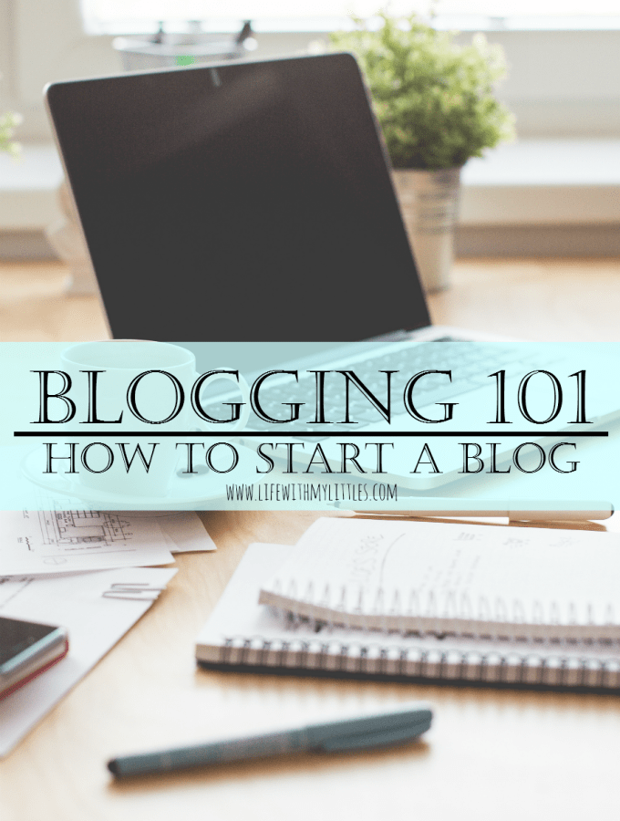 Blogging 101: How to Start a Blog