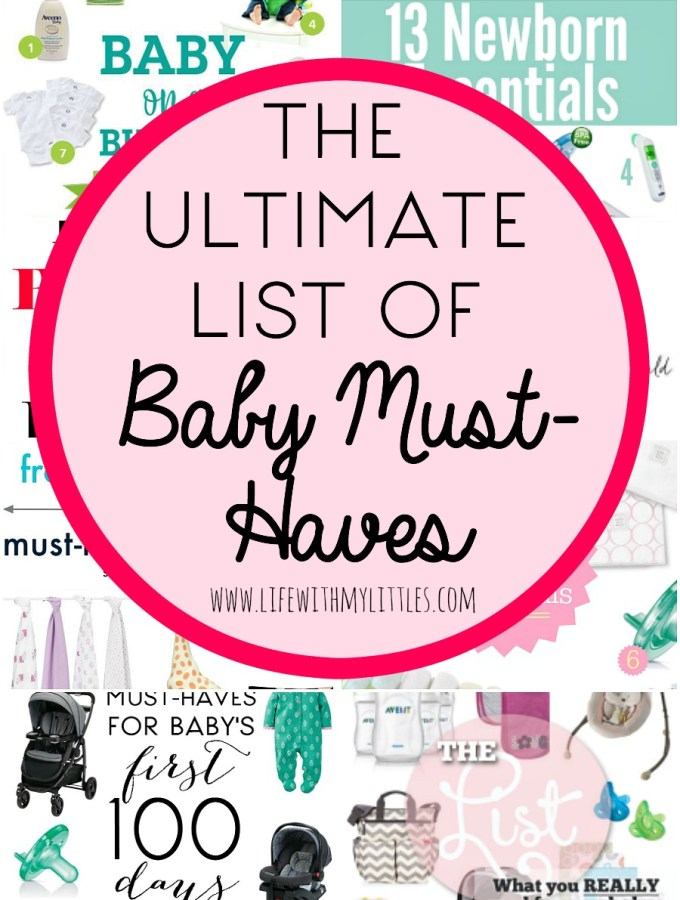 The Ultimate List of Baby Must-Haves