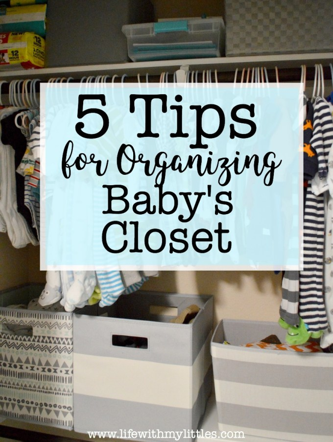 Tips for Organizing Baby's Closet
