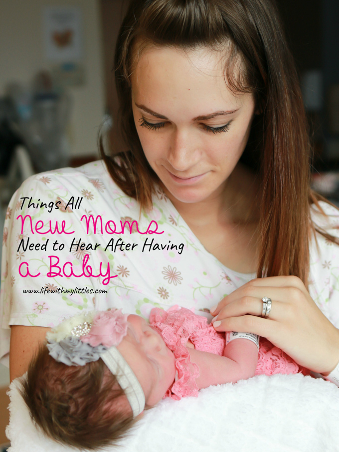 Being a new mom is hard. Here are seven things all new moms need to hear after having a baby. A must read if you're postpartum!